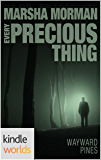Wayward Pines: Every Precious Thing (Kindle Worlds Novella) (Book of Gabriel 2)