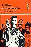 A Man of the People (Heinemann African Writers Series)