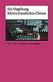 Kleine Geschichte Chinas: Reclams Ländergeschichten (German Edition)
