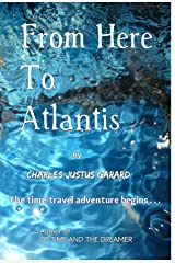 From Here To Atlantis Kindle Edition