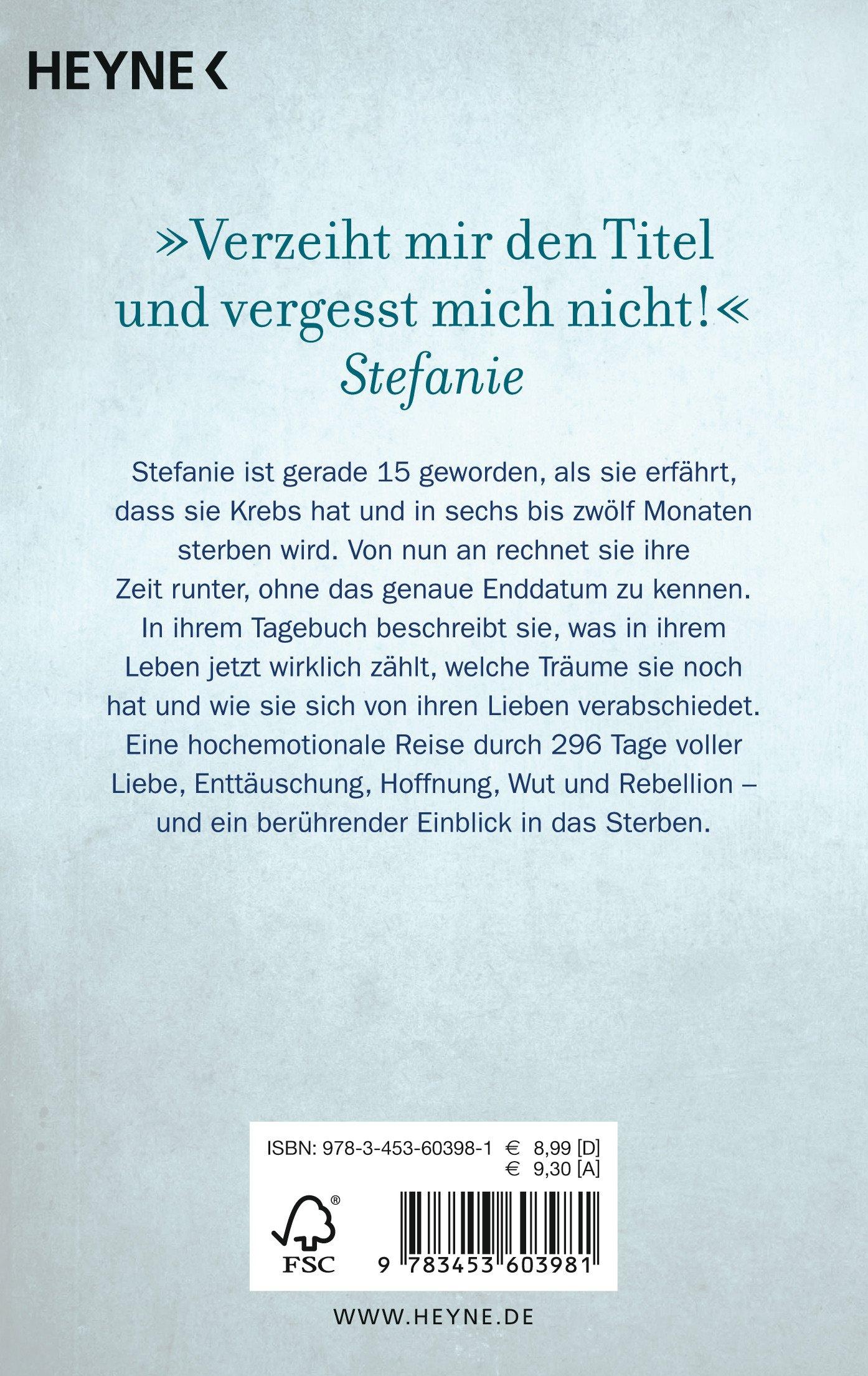 Gott, du kannst ein Arsch sein: Stefanies letzte 296 Tage: Amazon.de ...