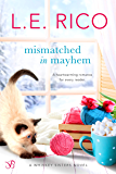 Mismatched in Mayhem (Whiskey Sisters Book 4)