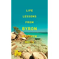 Life Lessons from Byron