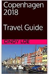 Copenhagen 2018 Travel Guide Kindle Edition