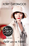 Away With the Fairies: Phryne Fisher's Murder Mysteries 11