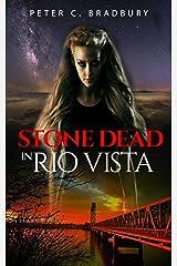 Stone Dead in Rio Vista Kindle Edition