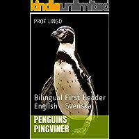 Penguins Pingviner: Bilingual First Reader English - Svenska