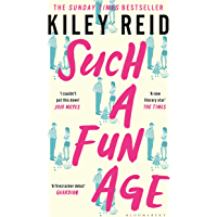 Such a Fun Age: The instant Sunday Times and New York Times bestseller (English Edition)