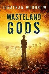 Wasteland Gods Kindle Edition