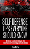Self Defense Tips Everyone Should Know (English Edition)