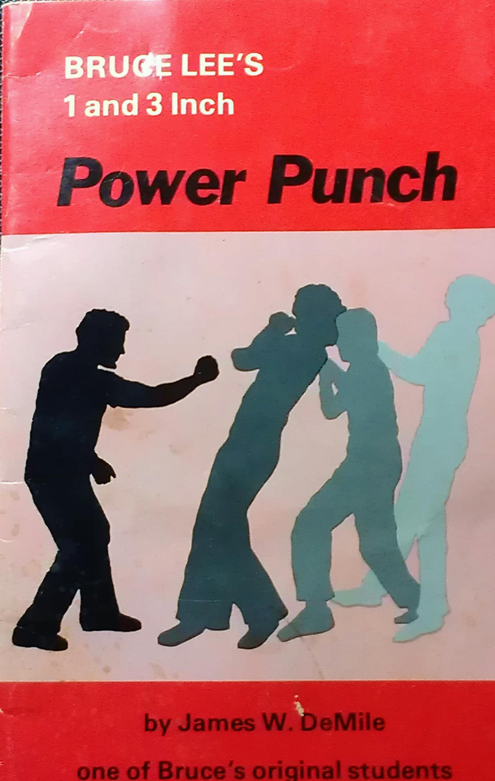 Bruce Lee's 1 and 3 Inch Power Punch PDF