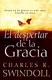EL despertar de la gracia: Crecer en la gracia es una cosa. Viviarla es otra. (Spanish Edition)