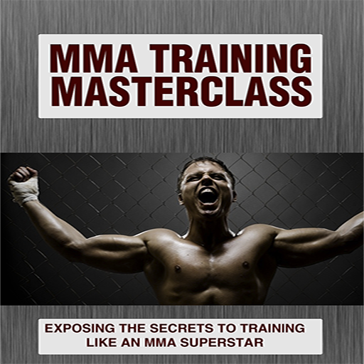 (MMA TRAINING : EXPOSING THE SECRETS TO TRAINING LIKE AN MMA SUPERSTAR)