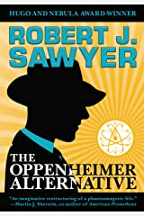 The Oppenheimer Alternative Kindle Edition