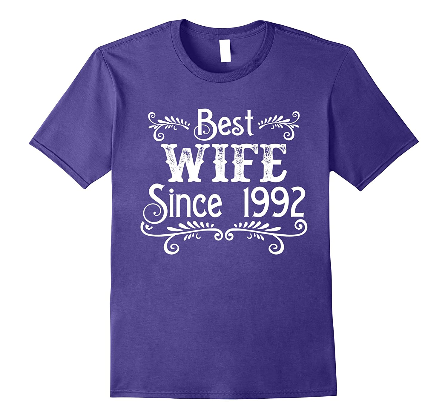 Best Wife Since 1992 T-shirt Happy 25th Wedding Anniversary-PL