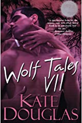 Wolf Tales VII Kindle Edition