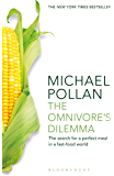 Omnivore's Dilemma: The Search for a Perfect Meal in a Fast-Food World