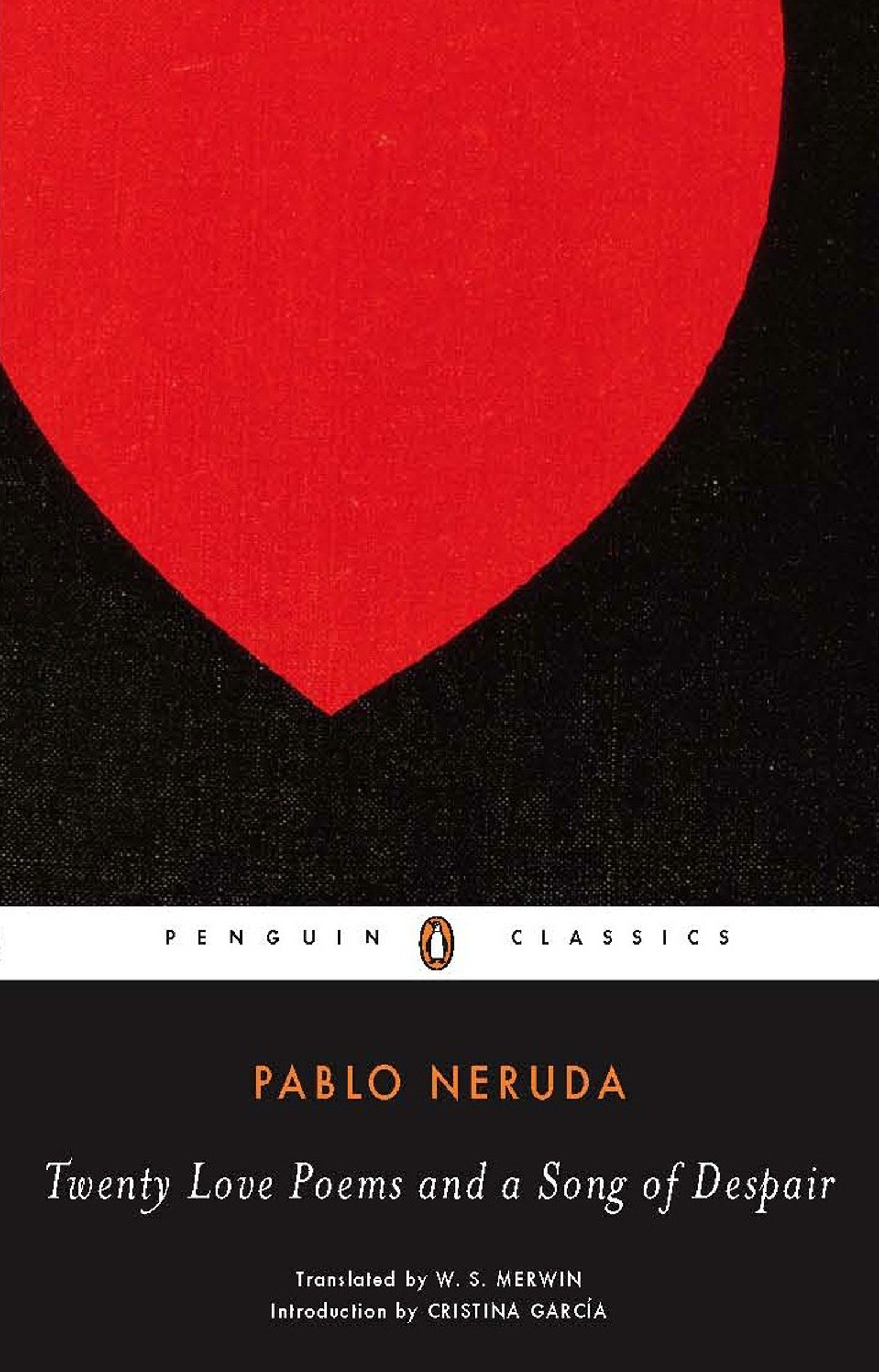 Twenty Love Poems And A Song Of Despair  Dual Language Edition  Penguin Classics