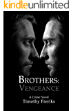 Brothers: Vengeance