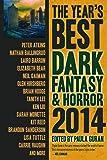 The Year's Best Dark Fantasy & Horror: 2014 Edition