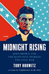 Midnight Rising: John Brown and the Raid That Sparked the Civil War Kindle Edition