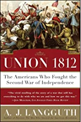 Union 1812: The Americans Who Fought the Second War of Independence Paperback