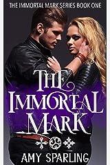 The Immortal Mark Kindle Edition