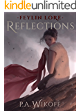 Feylin Lore: Reflections