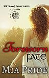 Forsworn Fate: A Sisters of Danu Novella: A Celtic Romance