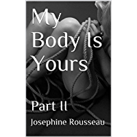 My Body Is Yours: Part II (English Edition)