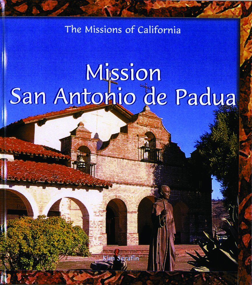 Read Online Mission San Antonio De Padue (Missions of California) pdf epub