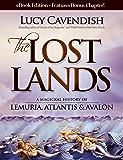 The Lost Lands: A Magickal History of Lemuria, Atlantis & Avalon