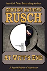 At Witt's End: A Spade/Paladin Conundrum Kindle Edition