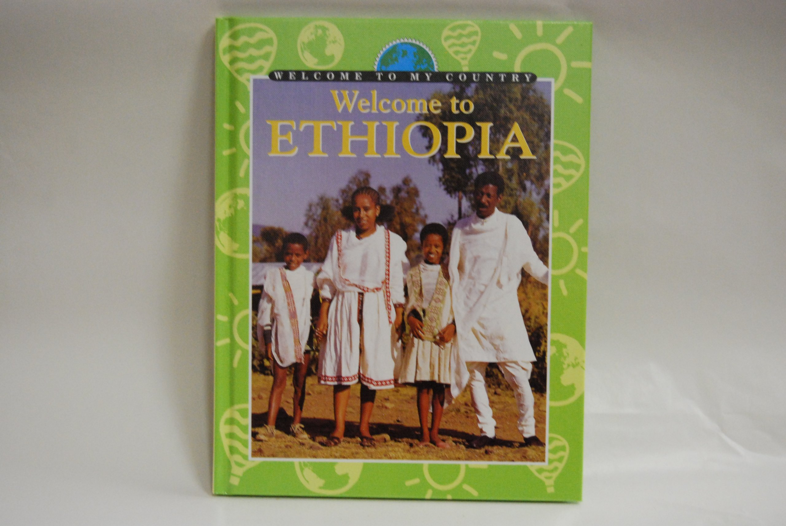 Read Online Welcome to Ethiopia (Welcome to My Country) PDF