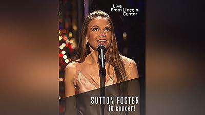 Lincoln Center: Sutton Foster