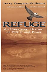 Refuge: An Unnatural History of Family and Place Paperback
