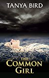 The Common Girl: An epic love story (The Companion series Book 2)