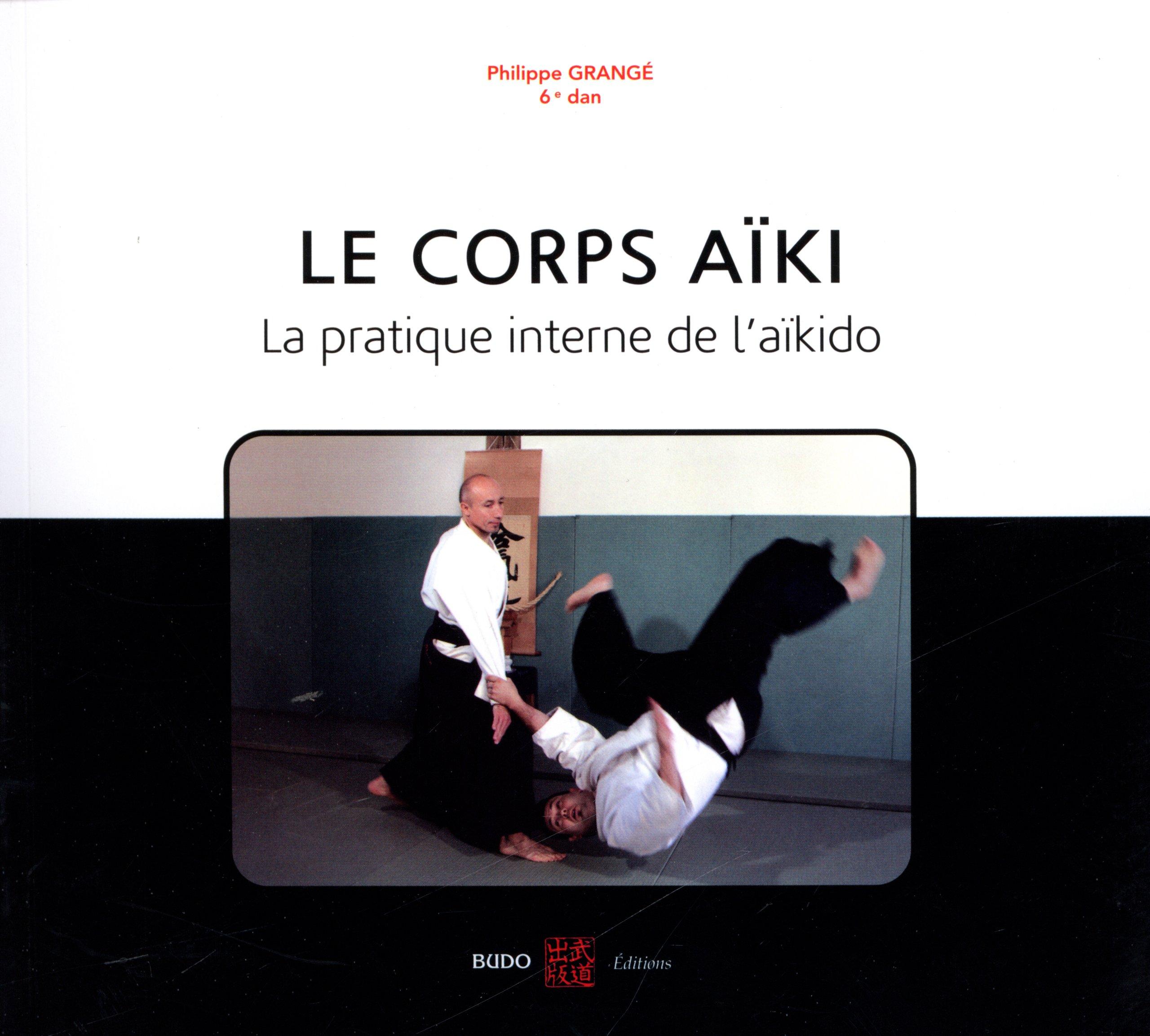 Aikido Salle De Bain ~ le corps a ki la pratique interne de l a kido amazon fr philippe