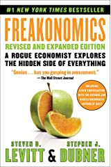 Freakonomics Rev Ed: A Rogue Economist Explores the Hidden Side of Everything Kindle Edition