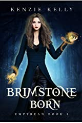 Brimstone Born (Empyrean Book 1) Kindle Edition