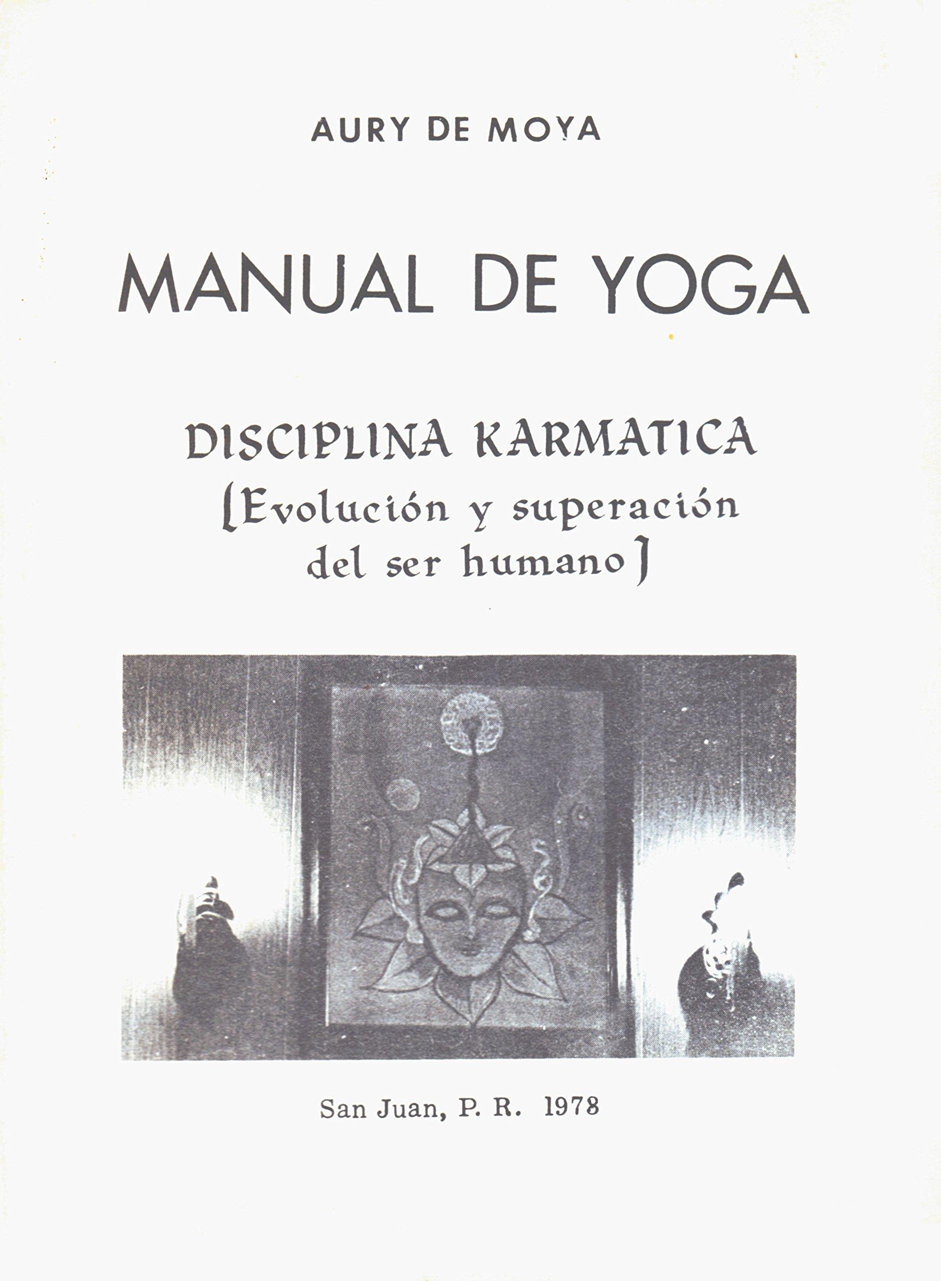Manual de Yoga: Disciplina Karmatica (Evolution y Superacion ...