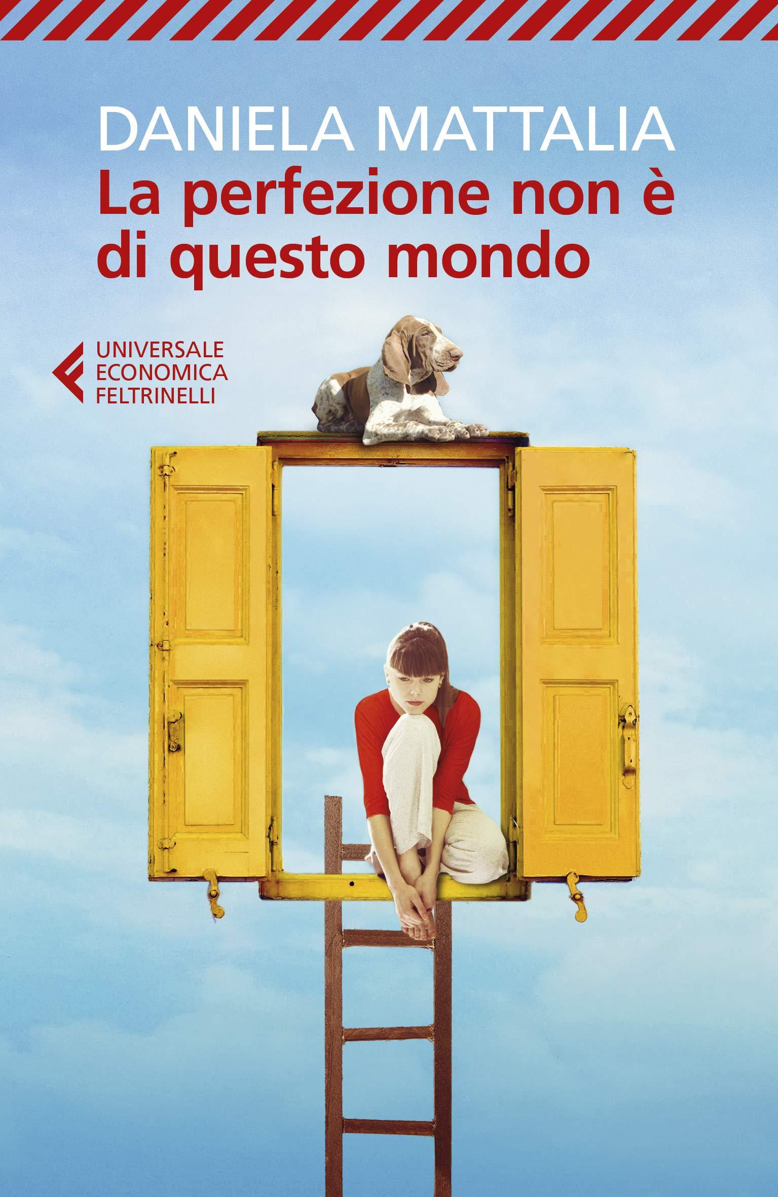 Cover: Daniela Mattalia La perfezione non è di questo mondo