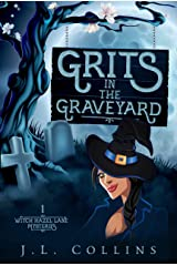 Grits in the Graveyard (Witch Hazel Lane Mysteries Book 1) Kindle Edition