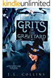 Grits in the Graveyard (Witch Hazel Lane Mysteries Book 1)