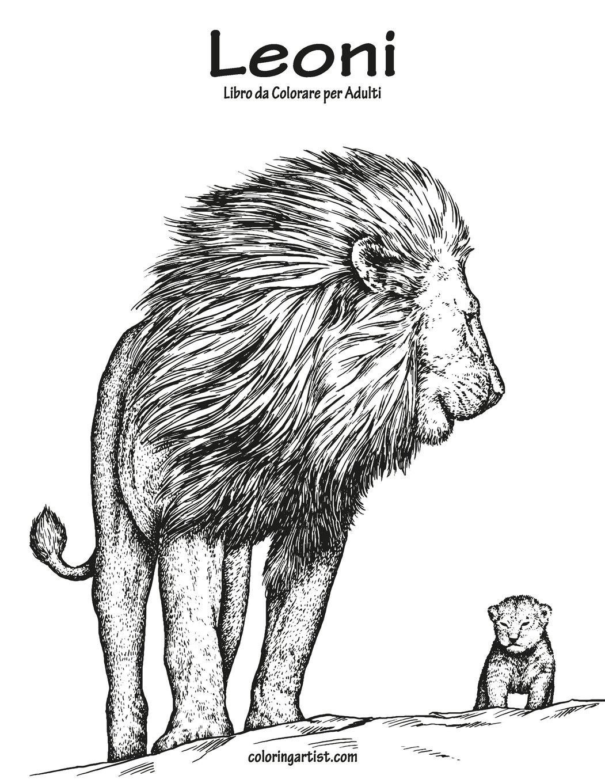 Leoni Libro Da Colorare Per Adulti 1 Volume 1 Italian Edition