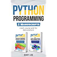 Python Programming: 2 Manuscripts -  Crash Course and For Data Analysis (English Edition)