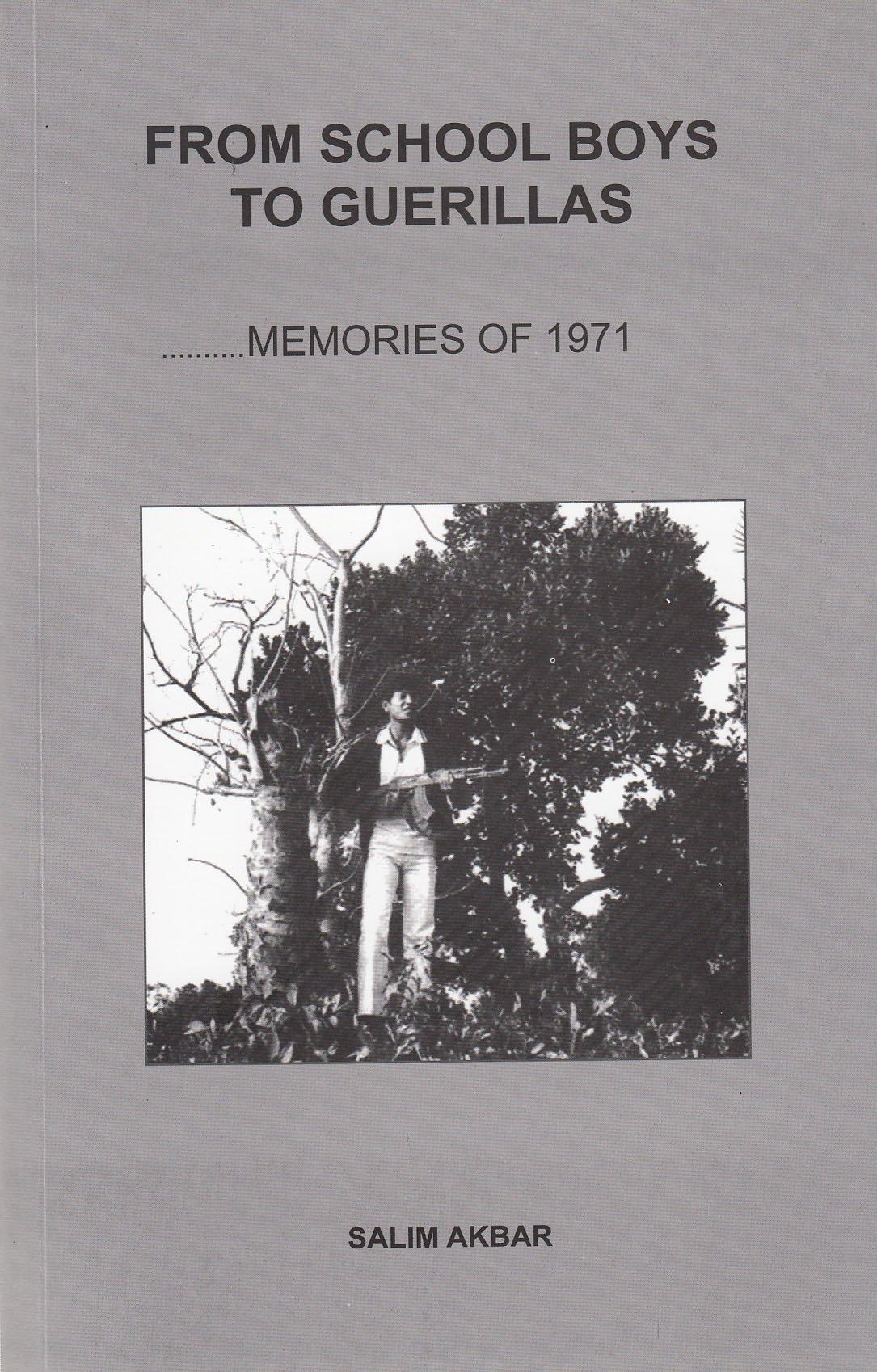 Download From School Boys to Guerillad, Memories of 1971 ebook