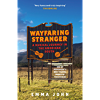 Wayfaring Stranger: A Musical Journey in the American South book cover