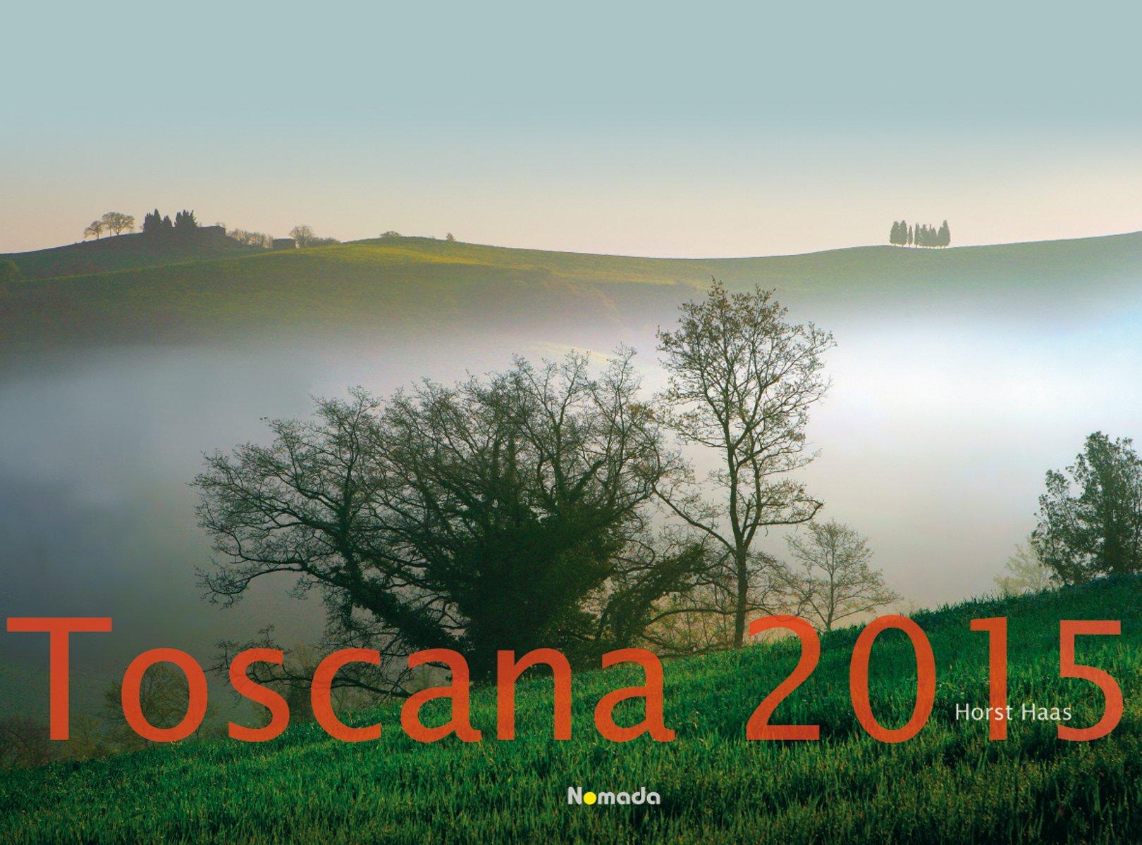 Toscana 2015 - Spanien - Bildkalender quer (56 x 42) - Nomada Landschaftskalender - by Horst Haas
