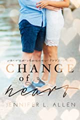 Change of Heart (Second Chances Book 1) Kindle Edition